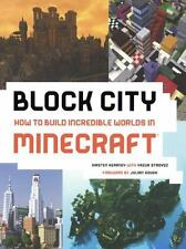 Block City: How To Build Incredible Worlds In Minecraft (Turtleback School & Lib