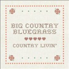 Big Country Bluegrass - Country Liviin [CD]
