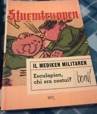 "Sturmtruppen ""Il mediken Militaren"" Bur Rizzoli Bonvì 2005"