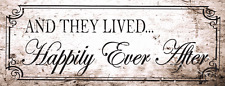 And They Lived Happily Ever After  Metal Sign, Love Quote, Wedding Anniversary