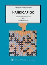 Elementary Go: Handicap Go Vol. 7 by Nagahara Yoshiaki and Richard Bozulich...