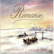 CD ROMANSE ROSYJSKIE I CYGAŃSKIE Kalinka PIESNOCHORKI