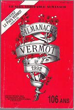 ALMANACH VERMOT 1992  BE CADEAU ANNIVERSAIRE