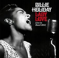 BILLIE HOLIDAY - LADY LOVE [ LIVE IN BASEL 1954] NEW CD