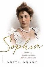 Sophia: Princess, Suffragette, Revolutionary by Anand, Anita