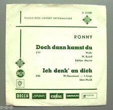 """Ronny - Doch dann kamst du / Ich denk' an dich  7"""" Telefunken Promo"""