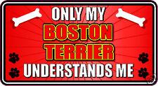 ONLY MY BOSTON TERRIER UNDERSTANDS ME STICKER