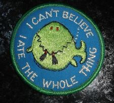 "Vintage Humorous Label Embroidered Fabric Patch, ""I Can't Believe I Ate The..New"