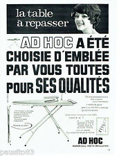 PUBLICITE ADVERTISING 1016  1963  la planche a repasser Ad Hoc
