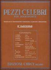 PEZZI CELEBRI Fasc. 2° - per pianoforte - Edizioni Curci