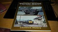 British Railway Western Region Colour modeller historian Laurence Waters BOOK