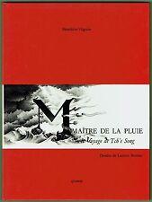 Maitre de la Pluie, Voyage de Tch'e Song, Conte Chinois Vilgrain, Dessins Berman