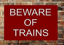 Railway Station Sign Reproduction Railway Station Beware of Trains Sign