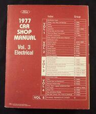 1977 Ford Car Shop Manual ~ Vol 3 Electrical ~ Original Factory Service Repair