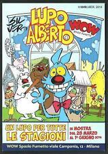 Lupo Alberto ( Silver ) : un lupo per tutte le stagioni - cartolina invito