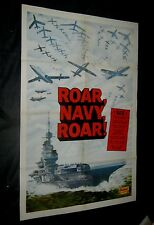 Original 1942 ROAR,NAVY,ROAR!  27X41 MOVIE THEATRE 1 Sheet  Make Offer!!!