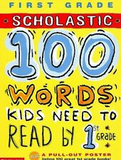 FIRST GRADE Scholastic 100 Words Kids Need to Read by 1st Grade [ Paperback ]