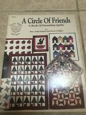 A Circle of Friends Book of Friendship Quilts 1991 Holmes & Shamy Softcover