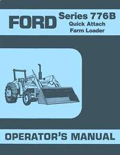 Ford 776-B 776B Loader Tractor Owner Operators Manual