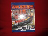 The Lionel Train Book-How to Build & Operate Your Model Railroad