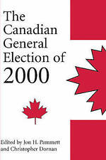The Canadian General Election of 2000 by Dundurn Group Ltd (Paperback, 2001)