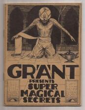 Grant Presents Super Magical Secrets by U.F. Grant