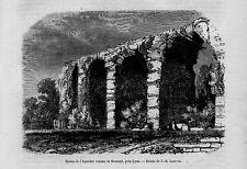 Stampa antica Old Print LIONE Bonnard resti acquedotto romano Francia 1860