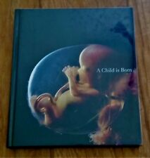 A Child is Born by Lennart Nilsson - Hardcover –*Acclaimed International Edition