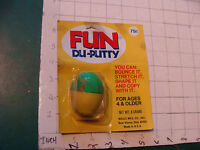 Vintage Silly Putty clone MOC UNUSED----FUN DU-PUTTY wells mfg co. Ohio, on card