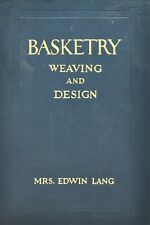 Basketry Weaving And Design - Lang 1926
