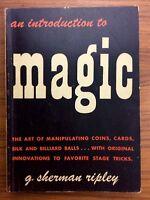 Vintage 1946 Magic Book G SHERMAN RIPLEY Introduction To Magic MAGICIAN