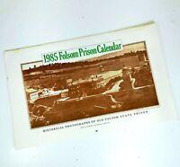 Vintage 1985 Folsom Prison Calendar Historical Photographs of Old Folsom State