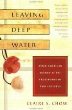 Leaving Deep Water: Asian American Women at the Crossroads of Two Cultures