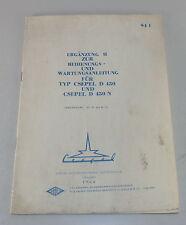 Ergänzung zur Betriebsanleitung / Werkstatthandbuch Csepel D 450 / D 450 N 1984