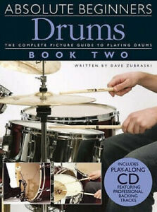 Absolute Beginners: Drums - Book Two by Dave Zubraski