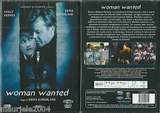 Woman Wanted (2010) DVD NUOVO Kiefer Sutherland, Holly Hunter, Carrie Preston, M