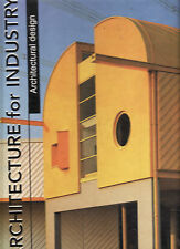 ARCHITECTURE FOR INDUSTRY : ARCHITECTURAL DESIGN - CARLES BROTO  FST ED'N  cu