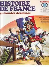 L'HISTOIRE DE FRANCE EN BANDES DESSINÉES n°16 UNE PREMIERE REPUBLIQUE BONAPARTE