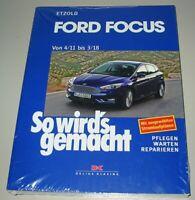 Reparaturanleitung Ford Focus III Benzin + Diesel Typ DYB ab 04/2011 Buch NEU!