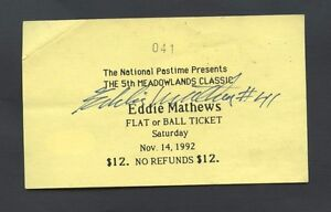 Eddie Mathews Signed Autograph Show Ticket AUTO JSA Sticker Only Autograph