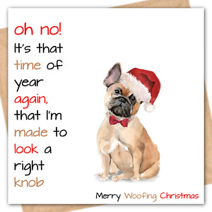 Frenchie Xmas Card Funny French Bull Dog Christmas From The Dog