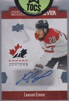 Lawson Crouse 2016 UD Team Canada Juniors Maple Leaf Forever Auto Die-Cut Coyote