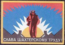 RUSSIA 1970 Matchbox Label - Cat.214K  matte - Thank miners' labor.