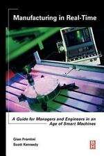 Manufacturing in Real-Time: A Guide for Managers and Engineers in an-ExLibrary