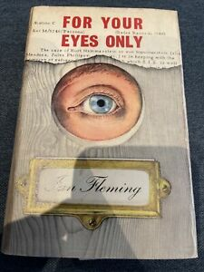 FOR YOUR EYES ONLY. 1960 FIRST EDITION IAN FLEMING HARDBACK, James Bond