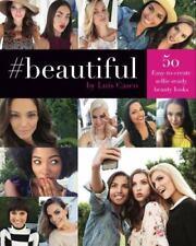 #beautiful von Luis Casco: 50 einfach zu erstellen Selfie-Ready Beauty aussieht