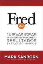 Fred 2.0: Nuevas ideas para seguir brindando resultados extraordinarios Spanish