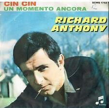 Richard Anthony: Cin Cin / Un Momento Ancora - 45 Giri