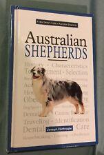 A New Owner's Guide To Australian Shepherds by Joseph Hartnagle (Hc, 1997)