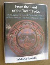 From the Land of the Totem Poles, Aldona Jonaitis, Rare 1988 Hardback Book